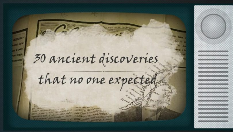 30 Unexpected Ancient Discoveries